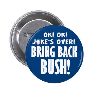 OK! OK! Jokes Over! 6 Cm Round Badge