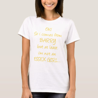 OK So i'm from Barry 2 T-Shirt