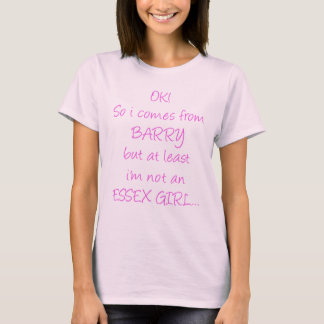 OK So i'm from Barry T-Shirt