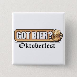 Oktoberfest Got Bier? 15 Cm Square Badge