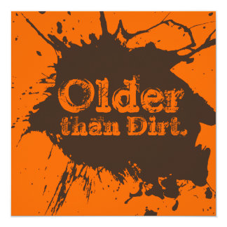 Old as Dirt - 70th Birthday Dirt Party Invitation