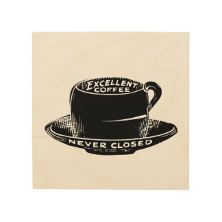 Old Fashion Excellent Coffee Never Closed Vintage Wood Canvas