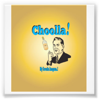 Old-Timey Choolla Alcohol Anagram Humor Photograph