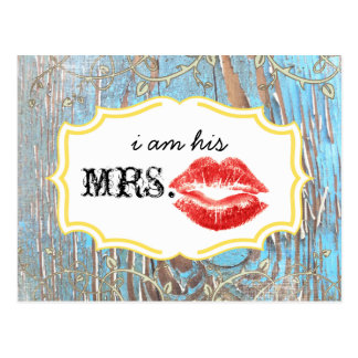 Old Wood Country Chic Swirly Vine I am His Mrs. Postcard