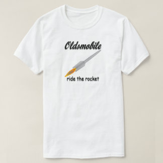 OLDSMOBILE RIDE THE ROCKET T-Shirt