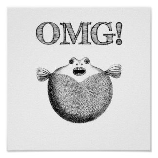 OMG Cute and Funny Blowfish Small Poster