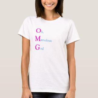 OMG, Oh Marvelous God T-Shirt