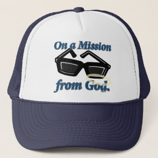 On a Mission from God Trucker Hat