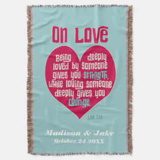 On Love. Quote by Lao Tzu personalized