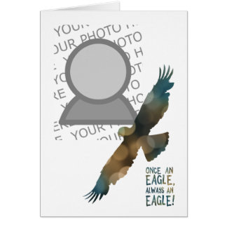 once an eagle always an eagle photo card