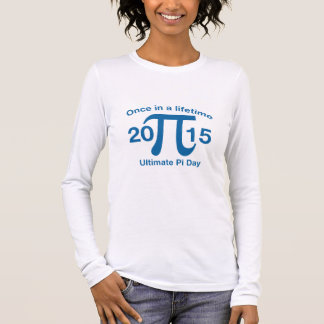 Once In A Lifetime Long Sleeve T-Shirt