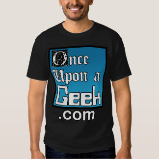 Once Upon A Geek Black Shirt