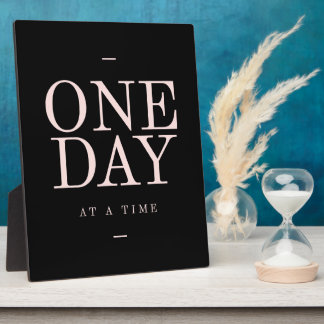 One Day - Inspiring Quotes Black Pink Goals Plaque