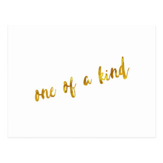 One of a Kind Quote Faux Gold Foil Metallic Design Postcard