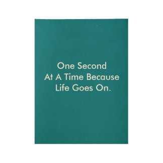 One Second At a Time Wood Poster