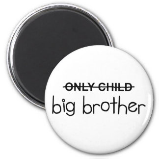 Only Big Brother Magnet