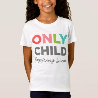 ONLY CHILD Expiring Soon T-Shirt