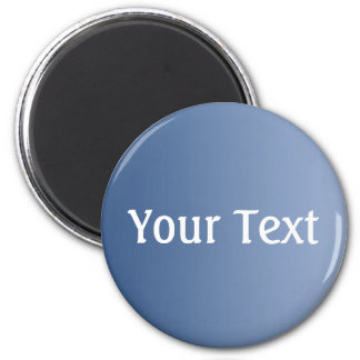 ONLY COLOR gradients blue + your text 6 Cm Round Magnet