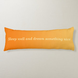 ONLY COLOR gradients - orange + your text Body Cushion