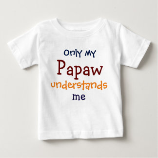 Only My Papaw Understands Me Child's T-Shirt