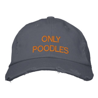ONLY POODLES EMBROIDERED HAT