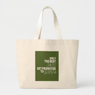 Only the Best Dads Get Promoted to BUMPA Jumbo Tote Bag