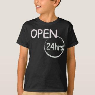 Open 24hrs  humor T-Shirt