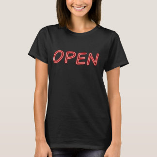 Open Neon Sign T-Shirt
