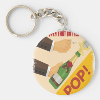 Open That Bottle Night - Appreciation Day Basic Round Button Key Ring