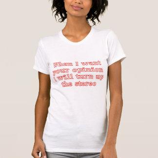 Opinion t-shirt.