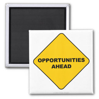 Opportunities Ahead - Magnet