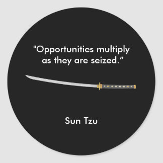 """Opportunities multiply as they are seized"" Classic Round Sticker"