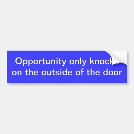 opportunity bumper stickers