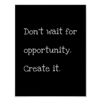 'Opportunity' quote poster