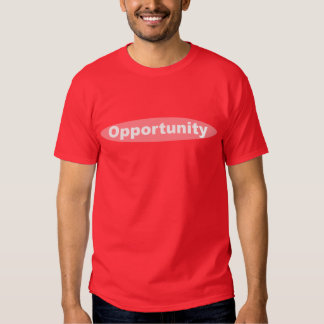 Opportunity Shirts