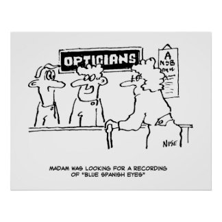 """Optician is asked for """"Spanish Eyes"""" Poster"""