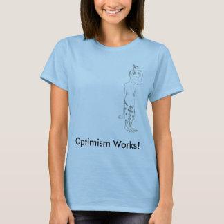 Optimism Works! T-Shirt