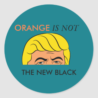 ORANGE IS NOT THE NEW BLACK CLASSIC ROUND STICKER