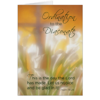 Ordination to Diaconate, Lilies and  Cross, Deacon Greeting Card