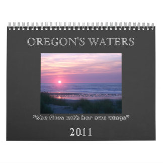 OREGON'S WATERS 2011 CALENDARS