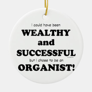 Organist Wealthy & Successful Christmas Ornaments