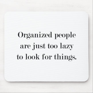Organized People Mouse Pad