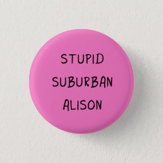 Orphan Black badge / button - Alison quote