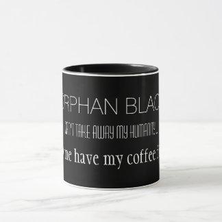 "Orphan Black ""Can't Take Away My Humanity"" Mug"