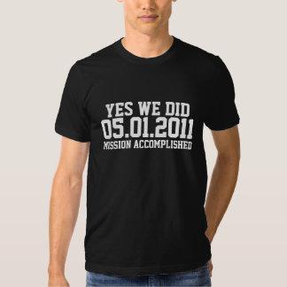 Osama Mission Accomplished T-shirts
