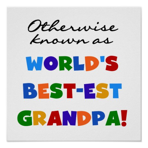 Otherwise Known as Best-est Grandpa Gifts Posters
