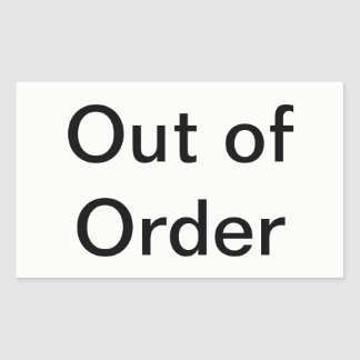 Out Of Order Rectangular Sticker
