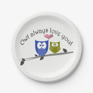 Owl Always Love You, cute Owls Art Paper Plate 7 Inch Paper Plate