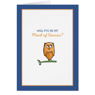 Owl Love Be My Maid of Honor Card
