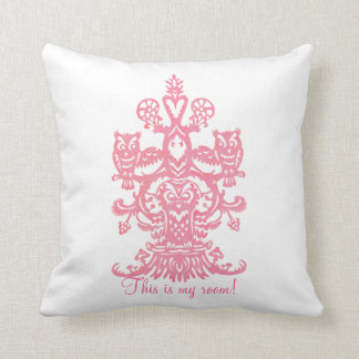 Owl`s hollow pink - this is your room cushion